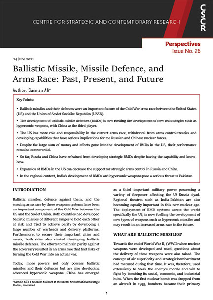 Ballistic Missile, Missile Defence, and Arms Race: Past, Present, and Future